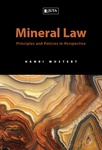 Mineral Law: Principles and Policies in Perspective