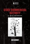 State Commercial Activity - A Legal Framework