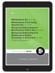 Maintenance Act 99 of 1998; Maintenance of Surviving Spouses Act 27 of 1990; Reciprocal Enforcement of Maintenance Orders Act 80 of 1963; Reciprocal Enforcement of Maintenance Orders (Countries in Africa) Act 6 of 1989 & Rules and Regulations (eBook)