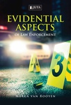 Evidential Aspects of Law Enforcement