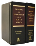 Mineral and Petroleum Law of South Africa: Commentary and Statutes