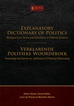 Explanatory Dictionary of Politics: Bilingual Core Terms and Definitions in Political Science / Verklarende Politieke Woordeboek: Tweetalige Kernterme en -definisies in Politieke Wetenskap