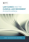 Law Clinics and the Clinical Law Movement in South Africa