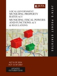 Local Government: Municipal Property Rates Act 6 of 2004; Municipal Fiscal Powers and Functions Act 12 of 2007 & Regulations