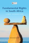 Fundamental Rights in South Africa: A Brief Introduction