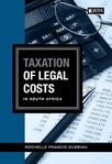 Taxation of Legal Costs in South Africa (eBook)