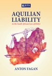 Aquilian Liability in South African Law of Delict (Print)