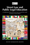 Street Law and Public Legal Education: A collection of best practices from around the world in honour of Ed O'Brien (Print)