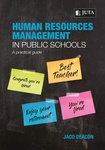 Human Resources Management in Public Schools: A Practical Guide 1e
