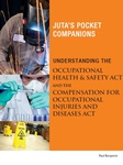 Understanding the Occupational Health and Safety Act and the Compensation for Occupational Injuries and Diseases Act