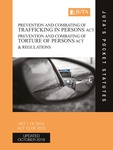Prevention and Combating of Trafficking in Persons Act 7 of 2013; Prevention and Combating of Torture of Persons Act 13 of 2013 & Regulations (Print) 3e