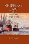 Shipping Law and Admiralty Jurisdiction in South Africa
