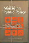 Guide to Managing Public Policy, A