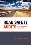 Road Safety Audits for the Road Safety Professional