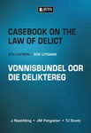Casebook on the Law of Delict / Vonnisbundel oor die Deliktereg