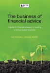 Business of Financial Advice, The: A Guide for Financial Advisers to Building a Service-Based Business (eBook)