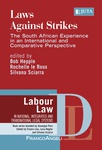 Laws Against Strikes: The South African Experience in an International and Comparative Perspective