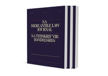 South African Mercantile Law Journal / SA Tydskrif vir Handelsreg