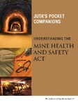 Understanding the Mine Health and Safety Act