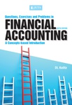 Questions, Exercises and Problems in Financial Accounting 6e