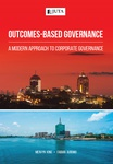 Outcomes-Based Governance:  A Modern Approach to Corporate Governance (Print)