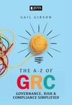The A-Z of GRC (Governance, Risk and Compliance) - (eBook)