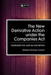 New Derivative Action under the Companies Act, The