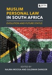 Muslim Personal Law in South Africa: Evolution and Future Status (eBook)