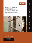 Correctional Services Act 111 of 1998 & Regulations and Related Material