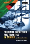 Criminal Procedure and Practice in Zambia