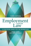 Employment and the Law: A Practical Guide for the Workplace (Print)