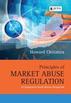 Principles of Market Abuse Regulation: A Comparative South African Perspective