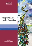 Property Law Under Scrutiny