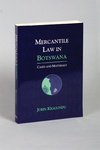 Mercantile Law in Botswana: Cases and Materials