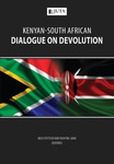 Kenyan-South African Dialogue on Devolution