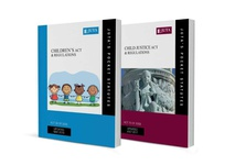 Children's Act 38 of 2005 & Regulations; Child Justice Act 75 of 2008 & Regulations (2-volume set)