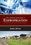 The Legitimate Justification of Expropriation: A Comparative Law and Governance Analysis