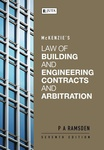 McKenzie's Law of Building and Engineering Contracts and Arbitration
