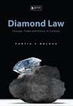 Diamond Law: Change, Trade and Policies in Context