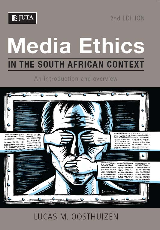 media ethics in a south african The aim of this book is to provide research ethics committee members with a resource that focuses on research ethics issues in africa the authors are currently active in various aspects of research ethics in africa and the majority have been trained in the past by either the fogarty international center or europe and developing countries clinical trial partnership (edctp) sponsored bioethics.