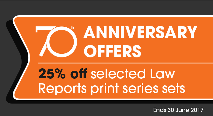 70th Anniversary Offers - 25% off the selected Law Reports print series sets