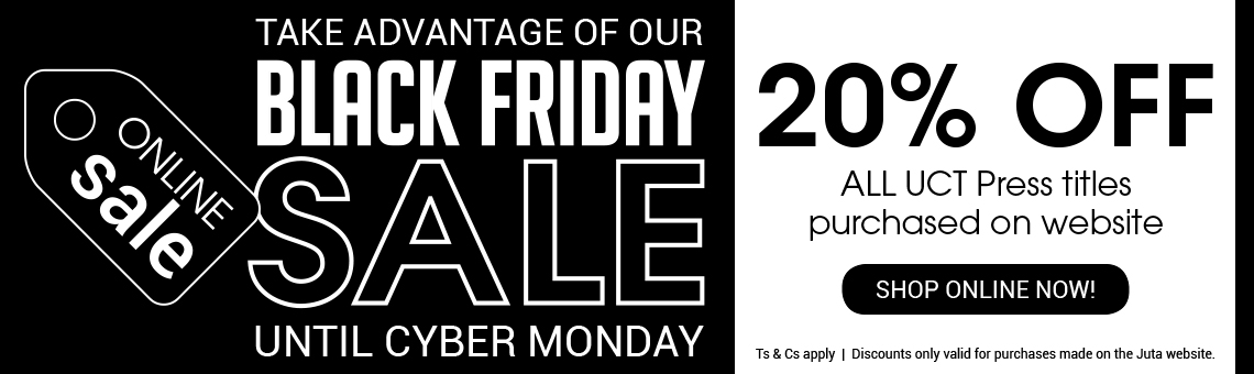 Take advantage of our Black Friday SALE! 20% OFF All UCT Press Titles!