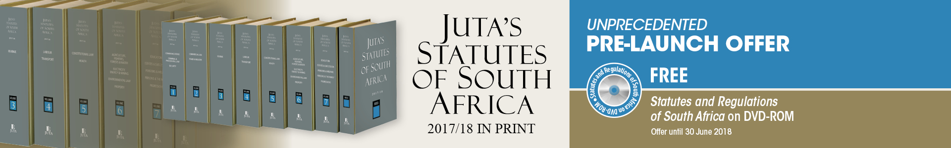 Juta's Statutes of South Africa 2017/18 - Unprecedented Pre-Launch Offer: Free Statutes and Regulations of South Africa on DVD-ROM! Offer until 30 June 2018