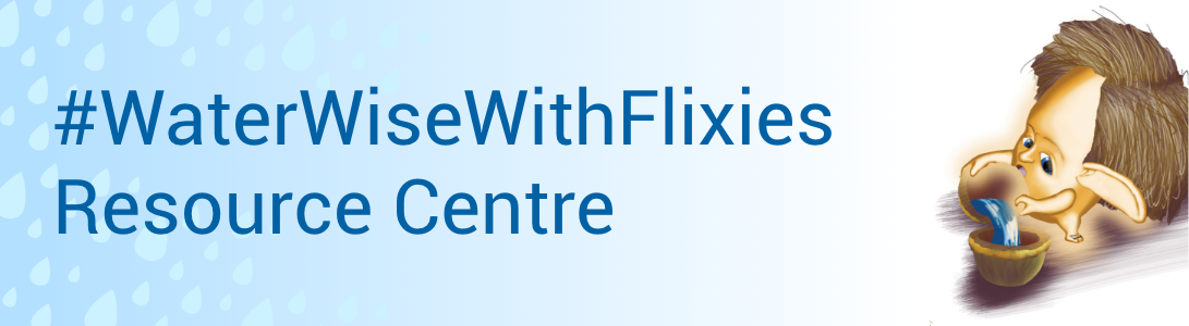 #WaterWiseWithFlixies Resource Centre