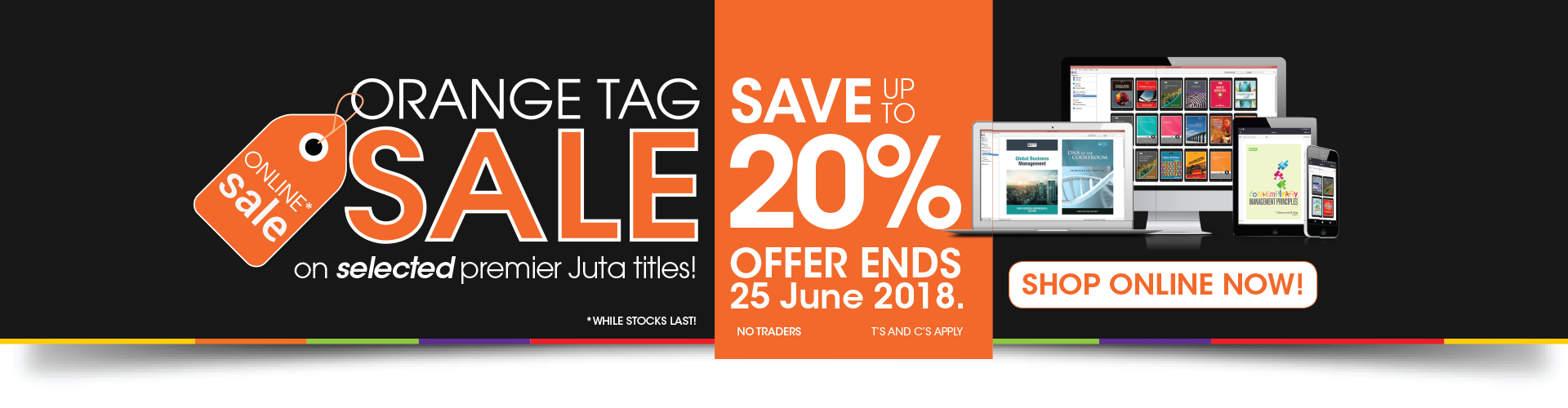 Orange Tag Sale - Save up to 20% on selected premier titles! Offer ends 25 June 2018.
