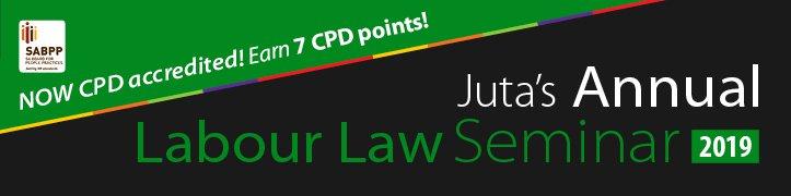Juta Labour Law Seminar 2019